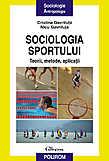 Sociologia sportului. Teorii metode aplicatii