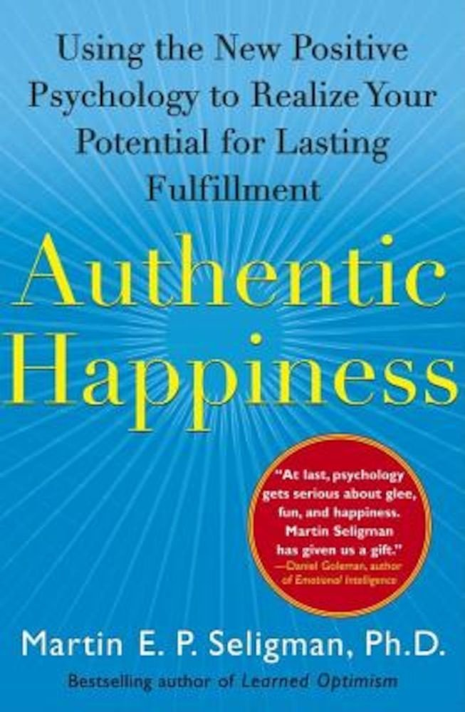 """the three dimension of happiness according to seligman essay Regarding the three dimensions of happiness  """"in his justly famed essay on the value of individuality in on from attunement to a meaning-centered good."""