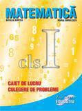 Matematica Cls. I - Caiet De Lucru Culegere De Probleme
