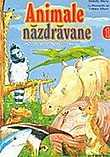 Animale nazdravane Vol. I