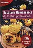 Bucataria Romaneasca de la 1841 pana astazi. Editia a II-a
