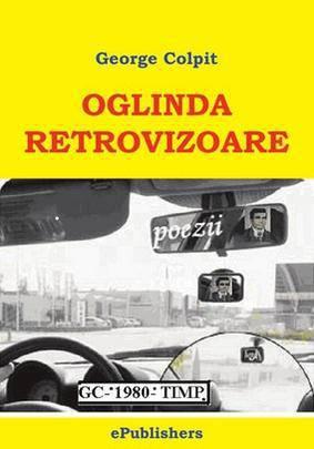 Oglinda retrovizoare. Poezii - Array