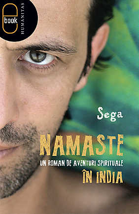 Namaste. Un roman de aventuri spirituale in India - Array