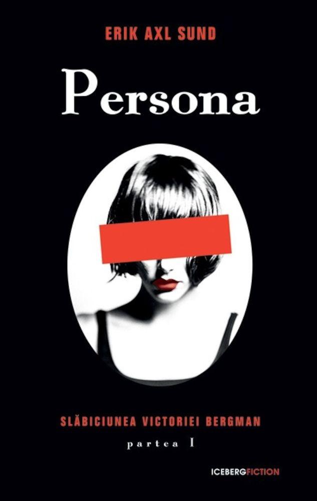 pdf epub ebook Slabiciunea Victoriei Bergman, Partea I: Persona