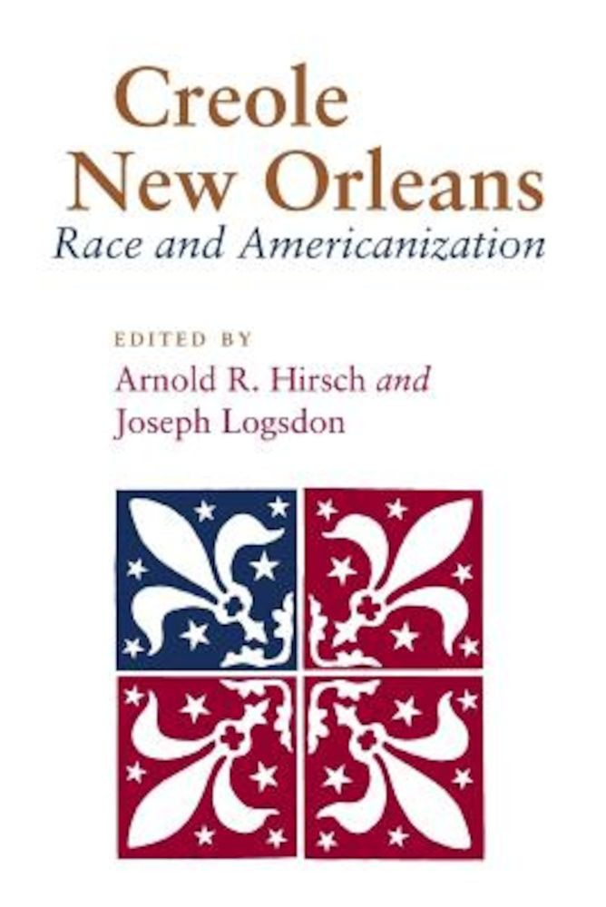 creole new orleans race and americanization