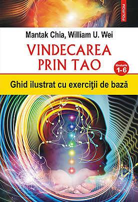 Vindecarea prin Tao. Ghid ilustrat cu exercitii de baza. Nivelurile 1-6 - Array