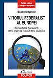 Viitorul Federalist Al Europei. Comunitatea Europe