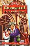 Cocosatul de la Notre-Dame  - Victor Hugo