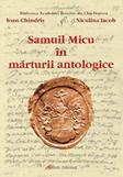 Samuil Micu In marturii antologice  -  Chindris Ioan, Iacob Niculina