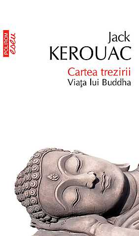 Cartea trezirii. Viata lui Buddha - Array