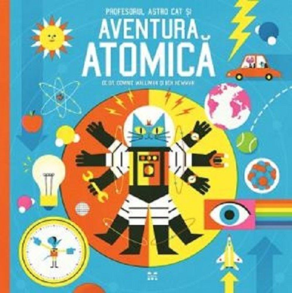Profesorul Astro Cat și Aventura Atomică