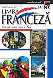 Limba Franceza. Manual Pentru Clasa A Ix-a