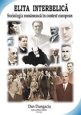 Elita interbelica: sociologia romaneasca in context european - Array