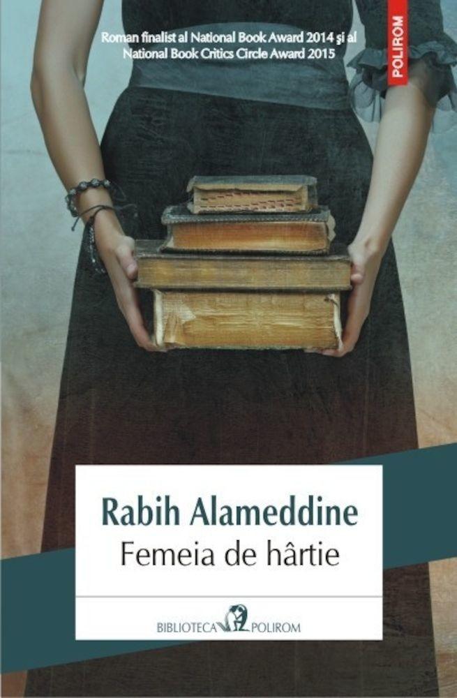 Rabih Alameddine - Femeia de hartie -