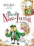 Piticul Nas-Lung  - Wilhelm Hauff, Eleni Anca Oprescu, (cu