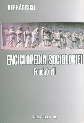 Enciclopedia sociologiei universale - Fondatorii (vol I) - Array