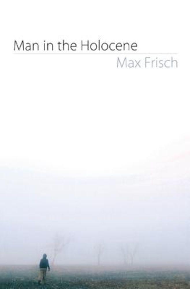 Man in the Holocene, Paperback pdf pret librarie elefant oferta