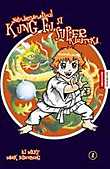 Neindemanaticul Kung Fu Si Superkarateka - Vol. 2