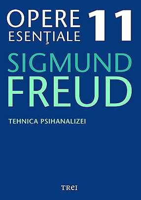 Opere Esentiale, vol. 11 - Tehnica psihanalizei - Array