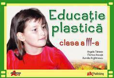Educatie Plastica Clasa A-iii-a