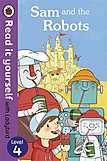 Sam And The Robots: Read It Yourself With Ladybird