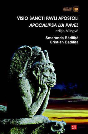 Visio Sancti Pavli Apostoli. Apocalipsa lui Pavel. Editie Bilingva - Array