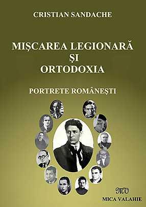Miscarea legionara si Ortodoxia. Portrete romanesti - Array