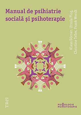 Manual de psihiatrie socială si psihoterapie - Array