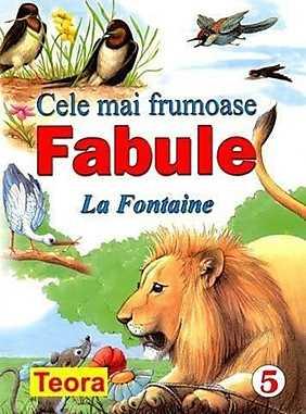 Seria Cele mai frumoase fabule -5 La Fontaine