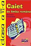 Caiet de limba romana clasa a VI-a