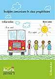 Invatam comunicare in clasa pregatitoare - caiet de lucru partea I