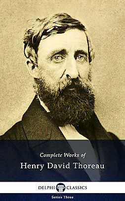 Delphi Complete Works of Henry David Thoreau (Illustrated) - Array