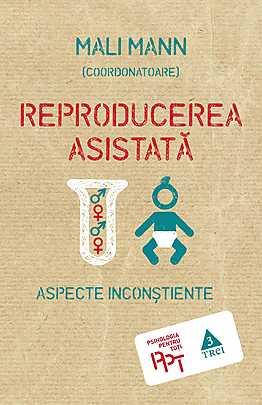 Reproducerea asistata. Aspecte inconstiente - Array