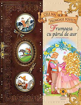 Povesti Populare - Frumoasa cu parul de aur