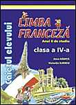 Limba franceza. Clasa a IV-a. Caietul elevului.