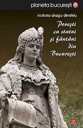 Povesti cu statui si fantani din Bucuresti - Array