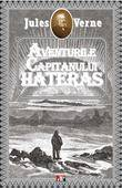 Aventurile capitanului Hatteras  - Jules Verne
