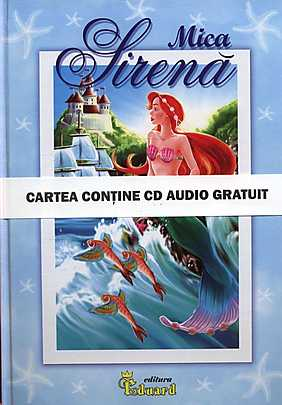 Mica Sirena (cartea contine CD audio gratuit)  - Hans Christian