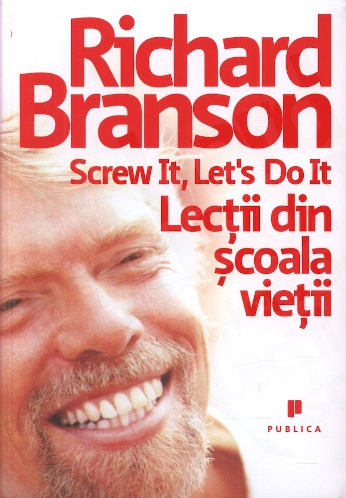 "richard bransons screwitletsdoit Richard branson's 'screwitletsdoit' essay - 5805 words compare and contrast: ""declaration of independence"" and ""declaration of sentiments and resolutions."
