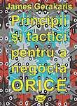 Principii si tactici pentru a negocia orice (2 CD)