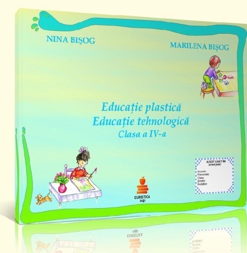 pdf epub ebook Educatie plastica. Educatie tehnologica. Clasa a IV-a