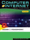 Computer Si Internet Fara Profesor Acces Si Powerpoint Vol. 8