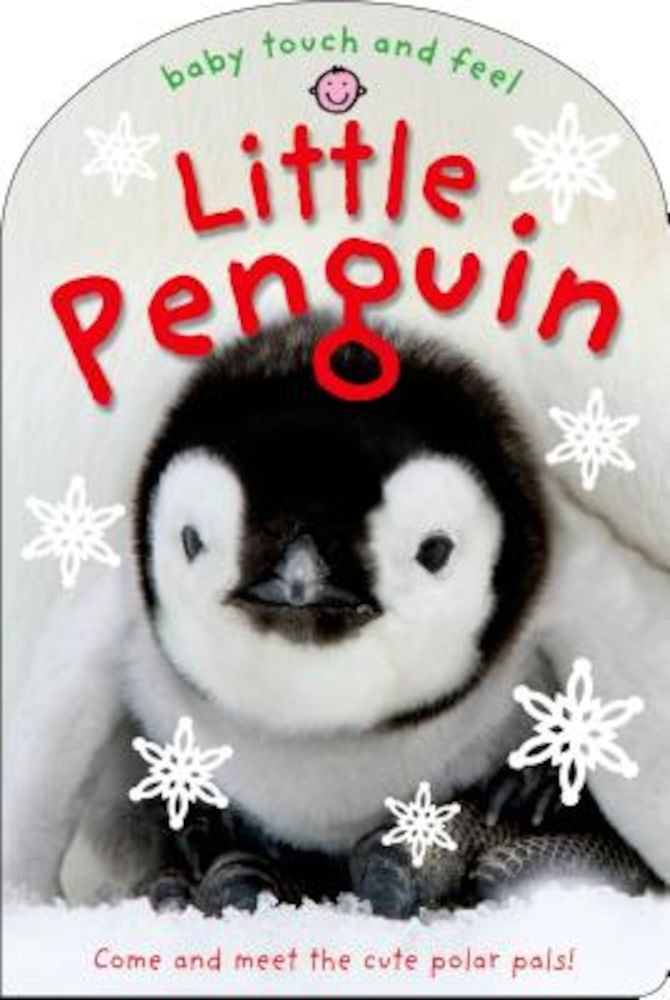 Baby Touch and Feel: Little Penguin, Hardcover