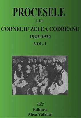 Procesele lui Corneliu Z. Codreanu (1923-1934) - Vol. I - Array