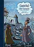 Castelul din Carpati. Album de benzi desenate  - Jules Verne, Adriana Nazarciuc, Liviu A