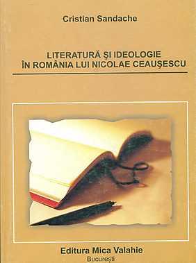 Literatura si ideologie in Romania lui Ceausescu - Array