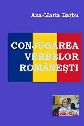 eBook - Conjugarea verbelor romanesti, Ana-Maria Barbu