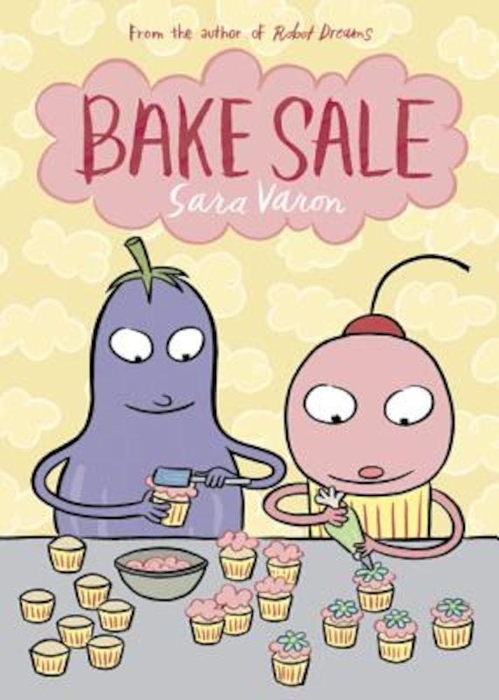 Bake Sale, Paperback pdf pret librarie elefant oferta