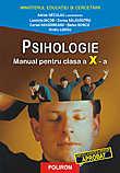 Psihologie. Manual pentru clasa a X-a  - Adrian Neculau (coord.)