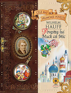 Wilhelm Hauff - Muck cel mic